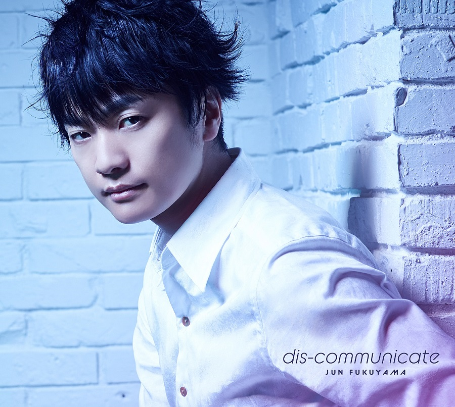 "【canime limited version】Fukuyama Jun 3rd Single ""dis - communicate"" (CD+DVD)"