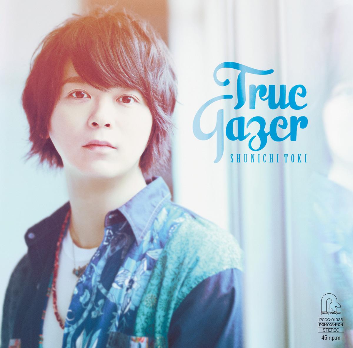 "Toki Shunichi 1st mini Album ""True Gazer"" Normal Edition (CD only)"