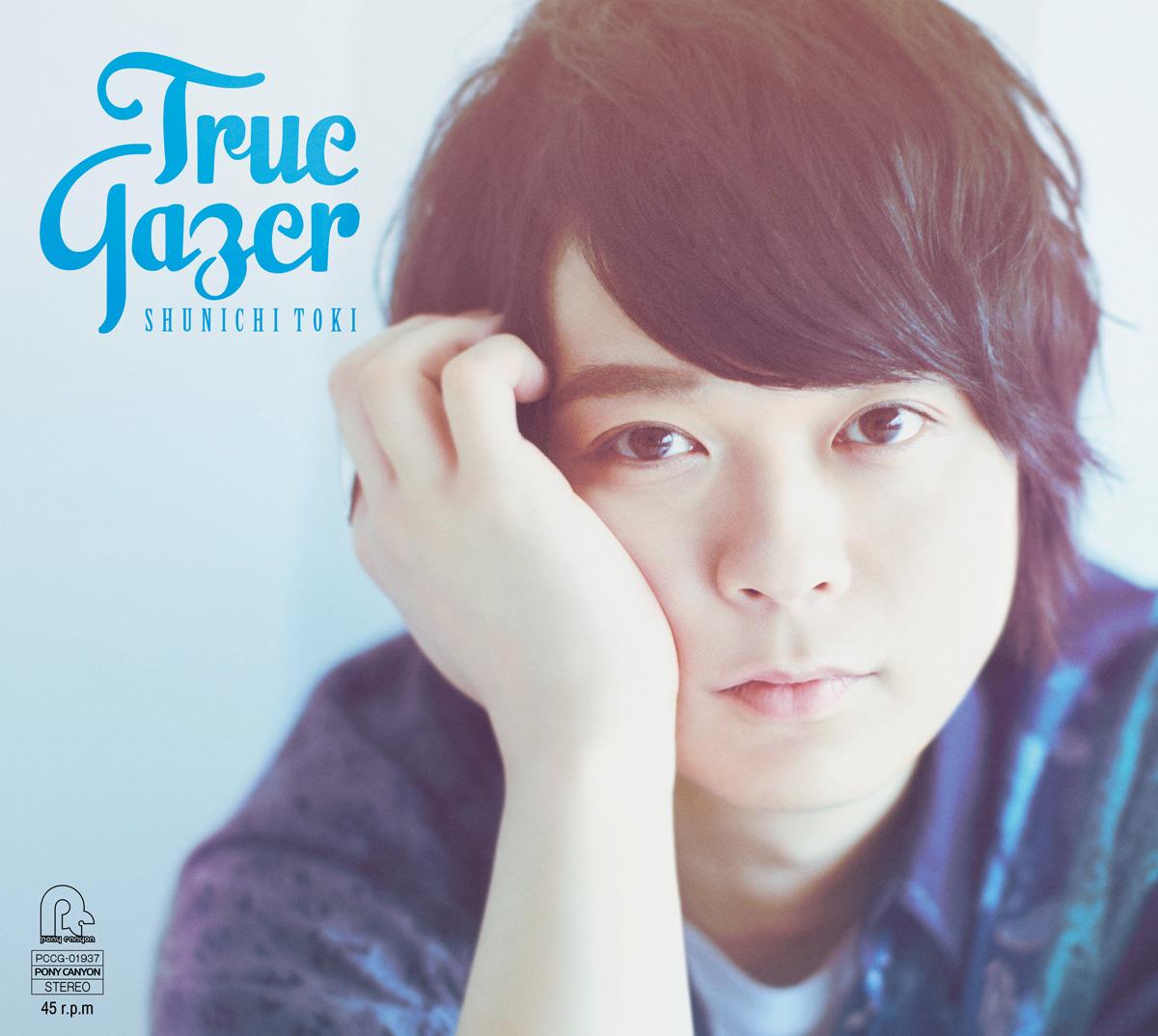 """Toki Shunichi 1st mini Album """"True Gazer"""" Limited Edition (CD+DVD)"""