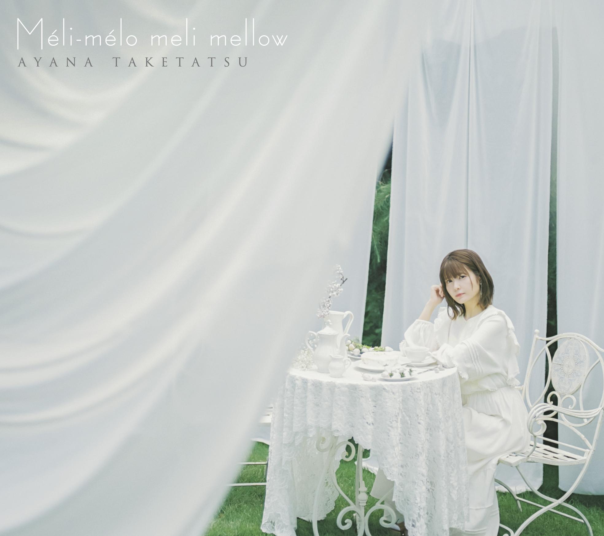 "Taketatsu Ayana Concept Album""Méli-mélo meli mellow"" Limited Edition(CD+Blu-ray) Release in Sep 15th 2021"