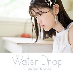 "Ishihara Kaori 2nd Album ""Water Drop"" Normal Edition (CD only)"