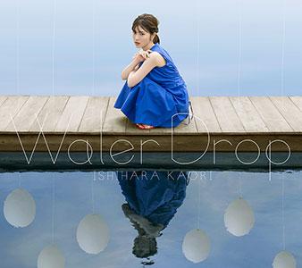 "Ishihara Kaori 2nd Album ""Water Drop"" CD+DVD Edition (CD+DVD)"