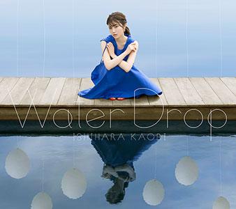 "Ishihara Kaori 2nd Album ""Water Drop"" CD+BD Edition (CD+BD)"