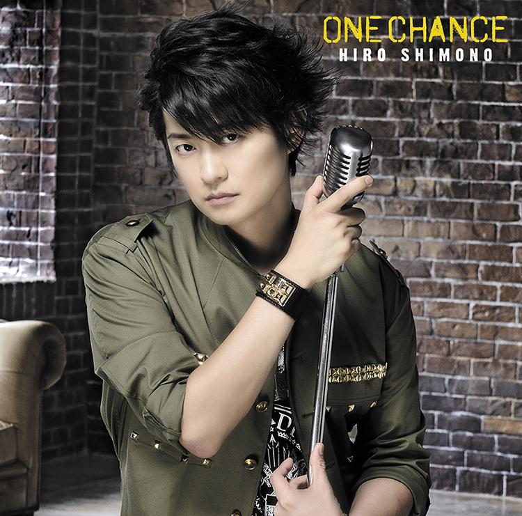 "Shimono Hiro Single ""ONE CHANCE"" Limited Edition A (CD+DVD)"
