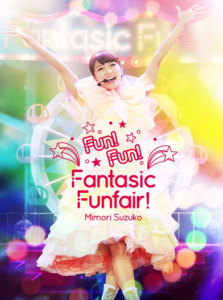 Mimori Suzuko LIVE 2015『Fun!Fun!Fantasic Funfair!』Blu-ray (BD) No.1