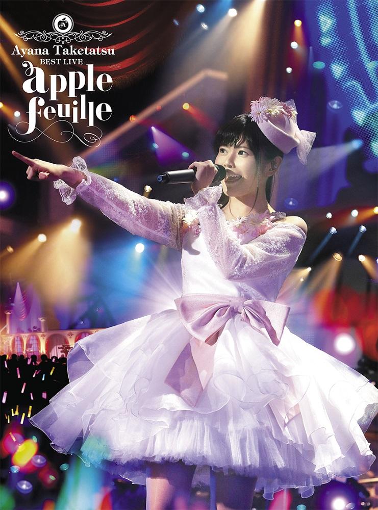 "Taketatsu Ayana BESTLIVE""apple feuille"" Blu-ray"