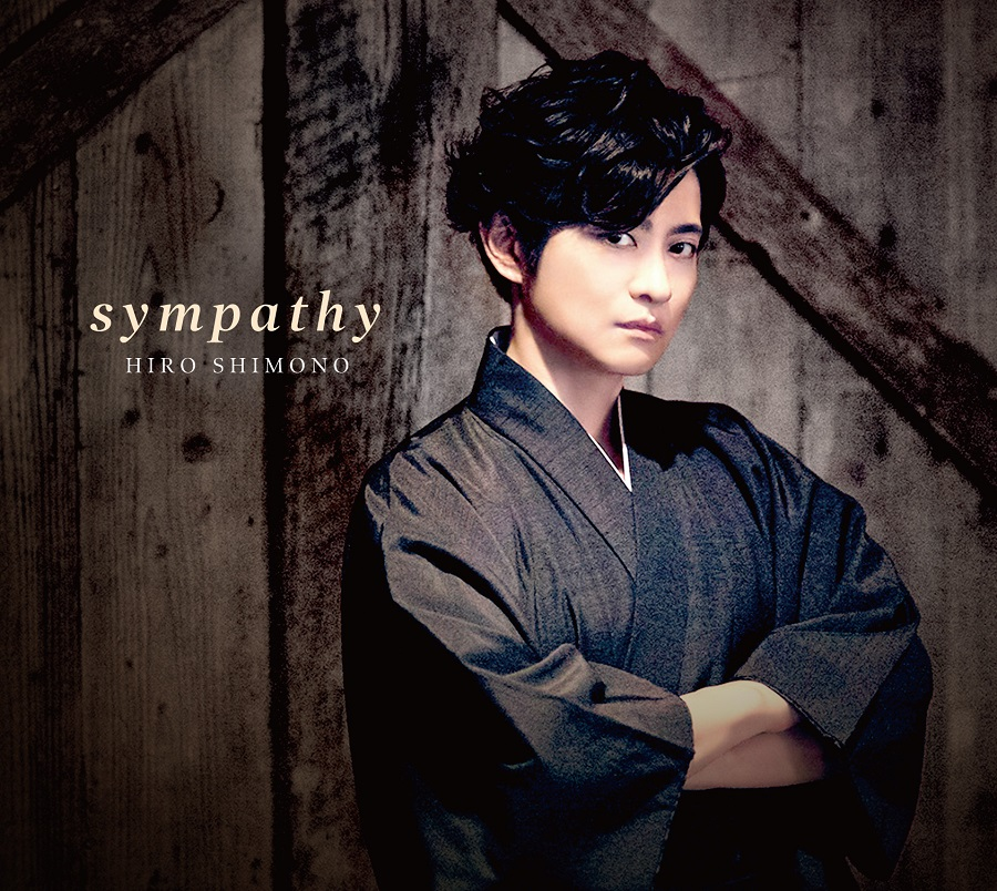 "【canime limited version B】Shimono Hiro Single ""sympathy""(CD+Booklet)"