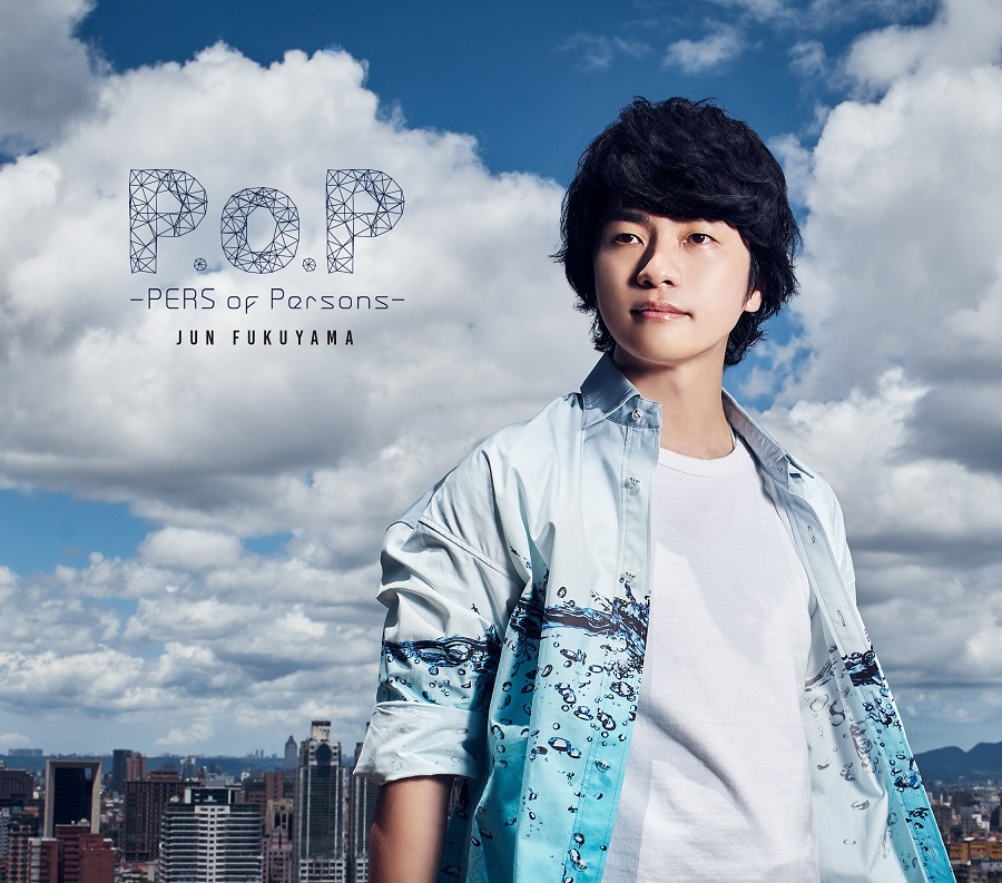 "【canime limited version】Fukuyama Jun 2nd Album ""P.o.P - PERS of Persons -"" (CD+DVD)"